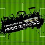 I pronostici del Mago Gennaro del 04/08.